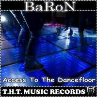 Baron - Access To The Dancefloor