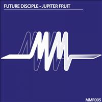 Future Disciple - Jupiter Fruit
