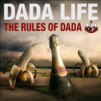 Dada Life - The Rules Of Dada (Explicit)