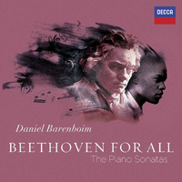 Daniel Barenboim - Beethoven For All - The Piano Sonatas