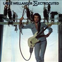 Lasse Wellander - Electrocuted