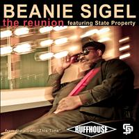 Beanie Sigel - The Reunion - Single