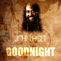 John Holt - Goodnight