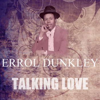 Errol Dunkley - Talking Love