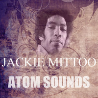 Jackie Mittoo - Atom Sounds