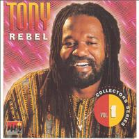 Tony Rebel - Tony Rebel Collectors Series Vol.1