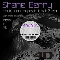 Shane Berry - Could You Repeat That?