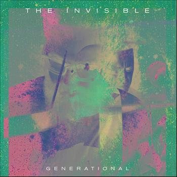 The Invisible - Generational