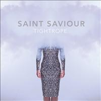 Saint Saviour - Tightrope