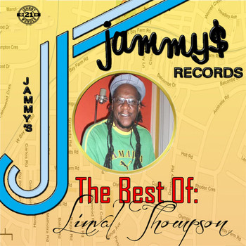 Linval Thompson - King Jammys Presents: The Best of Linval Thompson