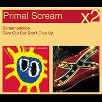 Primal Scream - Screamadelica / Give Out But Don't Give Up