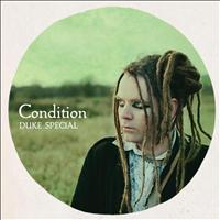 Duke Special - Condition - EP