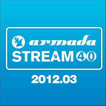 Various Artists - Armada Stream 40 - 2012.03