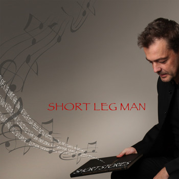 Short Leg Man - Short Stories