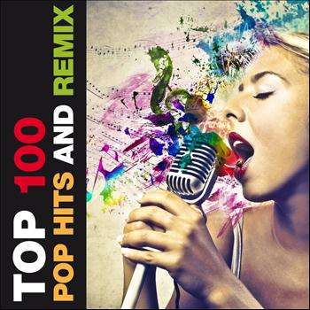 Various Artists - Top 100 Pop Hits and Remix