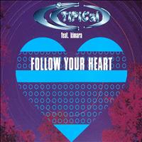 TI.PI.CAL - Follow Your Heart