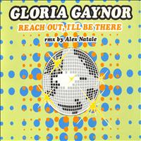 Gloria Gaynor - Reach Out, I'll Be There (Remix By Alex Natale)