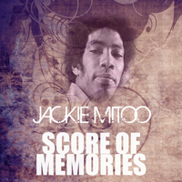 Jackie Mittoo - Score Of Memories