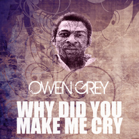 Owen - Why Did You Make Me Cry