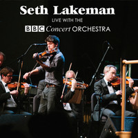 Seth Lakeman - Seth Lakeman Live With The BBC Concert Orchestra