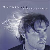 Michael Lee - New State of Mind