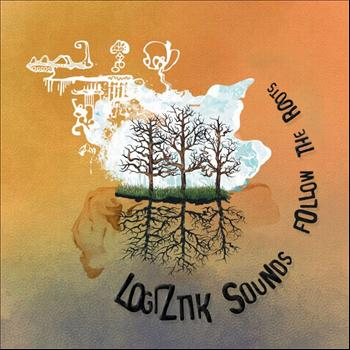 Logiztik sounds - Follow The Roots