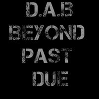 DAB - Beyond Past Due