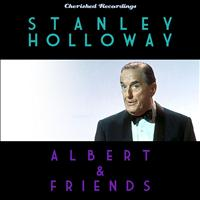 Stanley Holloway - Albert and Friends