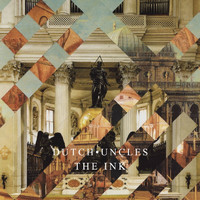 Dutch Uncles - The Ink EP