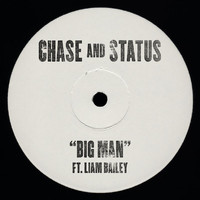Chase & Status / Liam Bailey - Big Man
