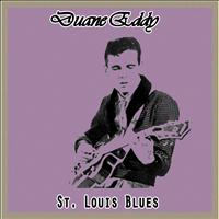 Duane Eddy - St. Louis Blues