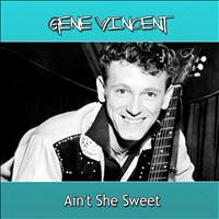 Gene Vincent - Ain't She Sweet
