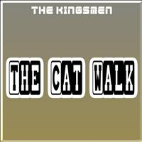 The Kingsmen - The Cat Walk