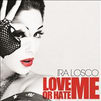 Ira Losco - Love Me or Hate Me
