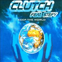Clutch - Keep the World