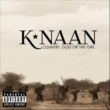 K'Naan - Country, God Or The Girl (Explicit)