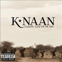 K'Naan - Country, God Or The Girl (Deluxe [Explicit])