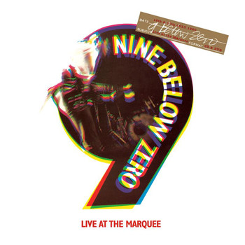Nine Below Zero - Live At The Marquee (Special Edition)
