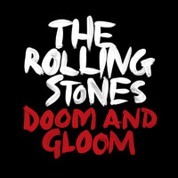 The Rolling Stones - Doom And Gloom (Jeff Bhasker Mix)