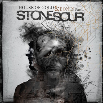 Stone Sour - House of Gold & Bones, Part 1 (Explicit)