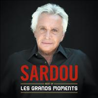 Michel Sardou - Les Grands Moments - Best Of