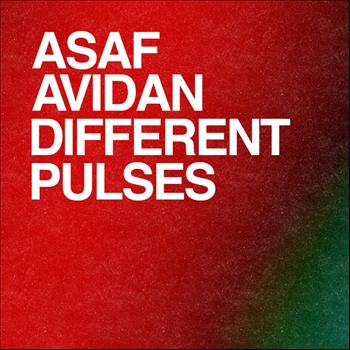 Asaf Avidan - Different Pulses