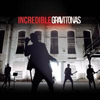 Gravitonas - Incredible