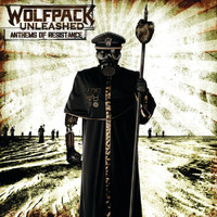 Wolfpack Unleashed - Anthems Of Resistance