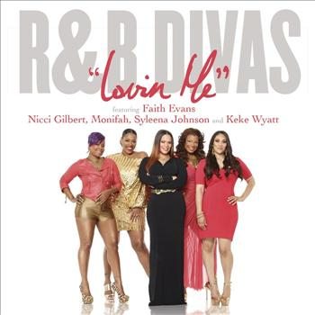Faith Evans - Lovin' Me (Theme from R&B Divas) feat. Nicci Gilbert, Monifah Carter, Syleena Johnson and Keke Wyatt