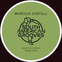Marcelo Castelli - Montevideo Dub Remixes