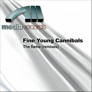Fine Young Cannibals - The flame (remixes)