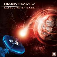 Brain Driver - Satellite Of Kaos