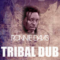 Ronnie Davis - Tribal War Dub