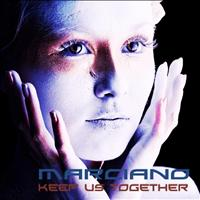 Marciano - Keep Us Together